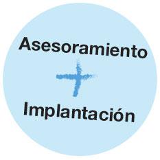 Asesoramiento + implantación